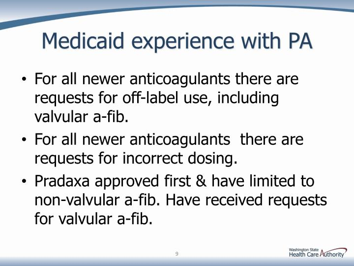 Medicaid experience with PA