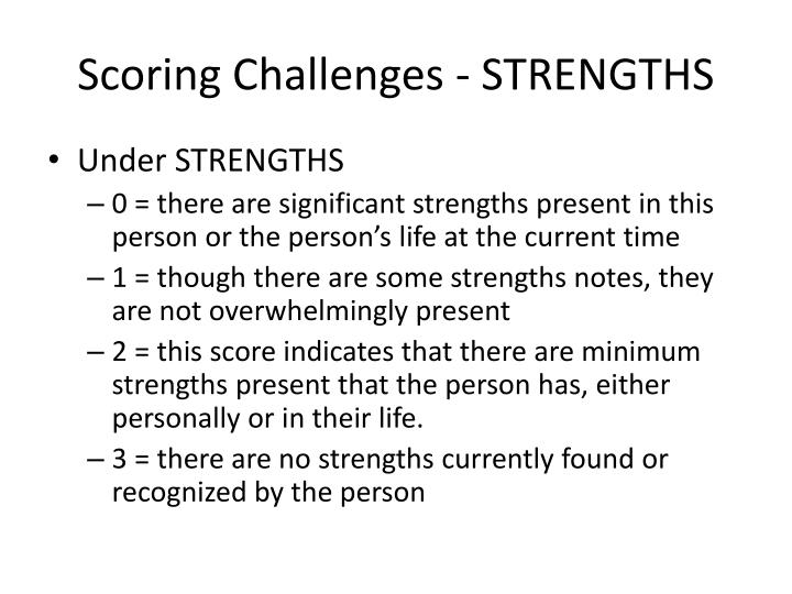 Scoring Challenges - STRENGTHS