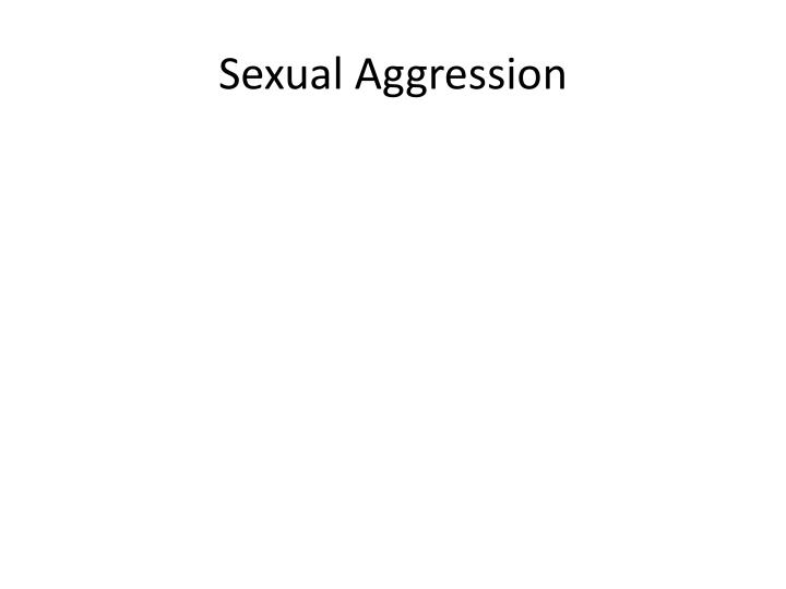 Sexual Aggression