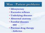 man patient problems