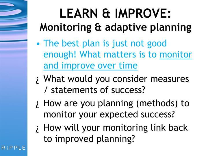 LEARN & IMPROVE: