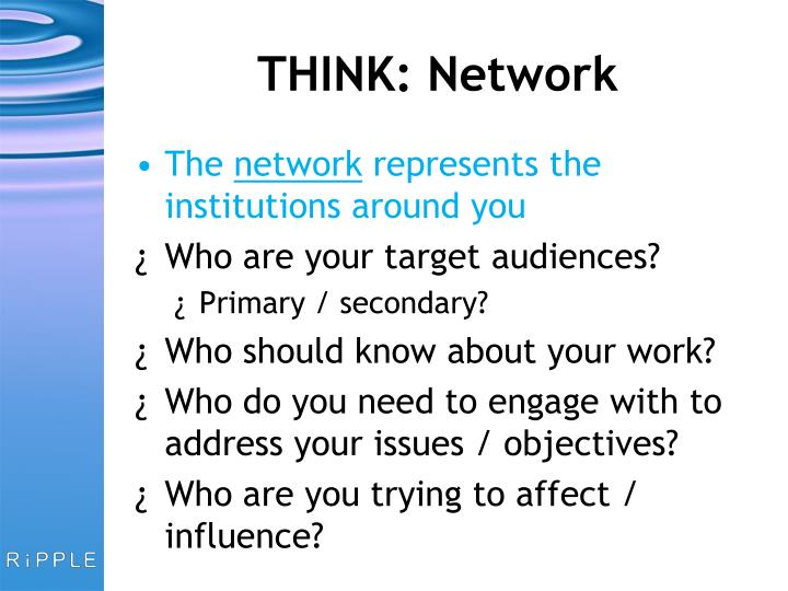 THINK: Network