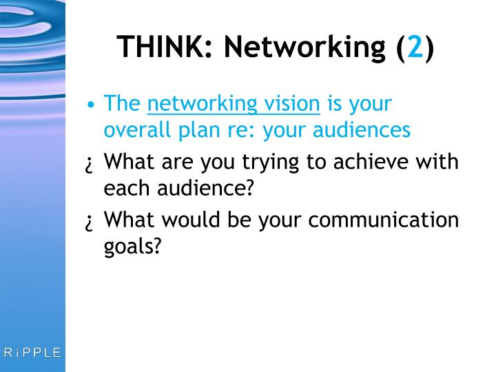 THINK: Networking (