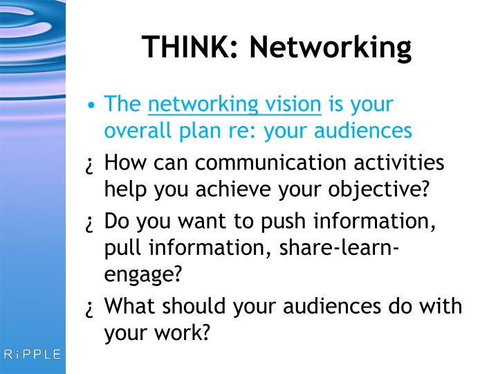 THINK: Networking