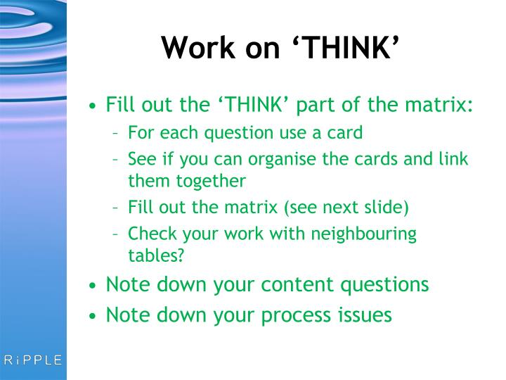 Work on 'THINK'