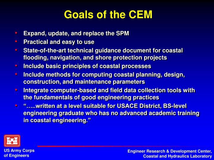 Goals of the cem