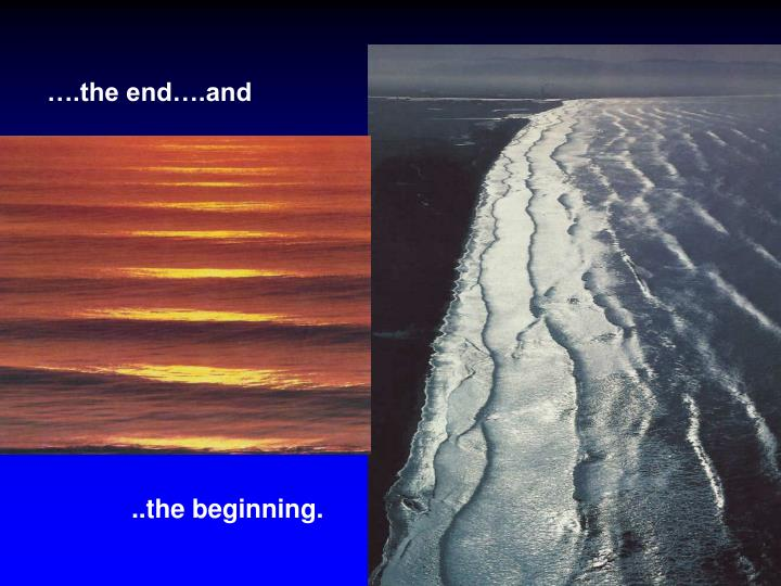 ….the end….and