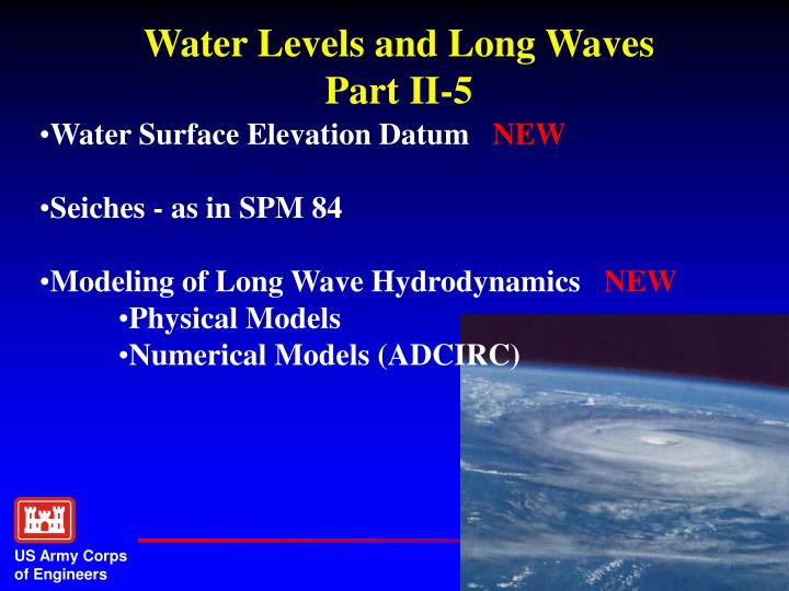 Water Levels and Long Waves       Part II-5