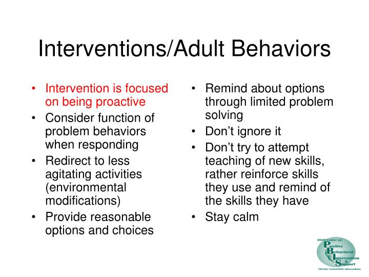 Intervention is focused on being proactive