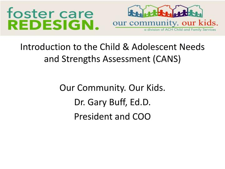 Introduction to the Child & Adolescent Needs and Strengths