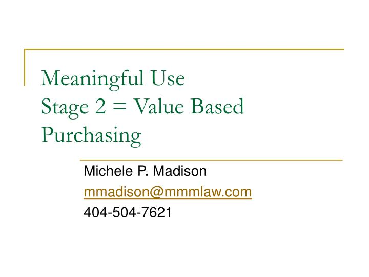meaningful use stage 2 value based purchasing n.