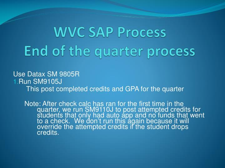 Wvc sap process end of the quarter process