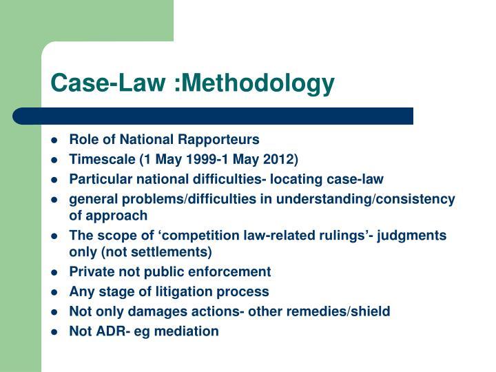 Case-Law :Methodology