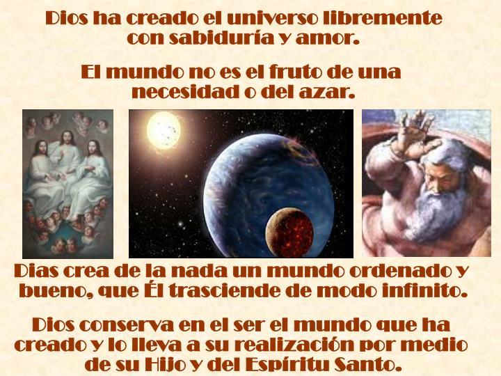 Dios ha creado el universo libremente