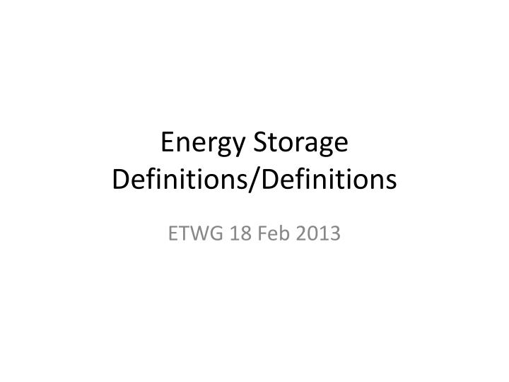 energy storage definitions definitions n.
