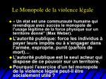 le monopole de la violence l gale