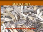 mulches used2