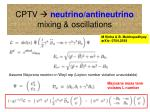 cptv neutrino antineutrino mixing oscillations