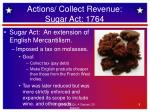 actions collect revenue sugar act 1764