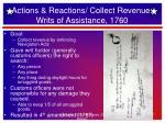 actions reactions collect revenue writs of assistance 1760