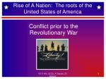 rise of a nation the roots of the united states of america