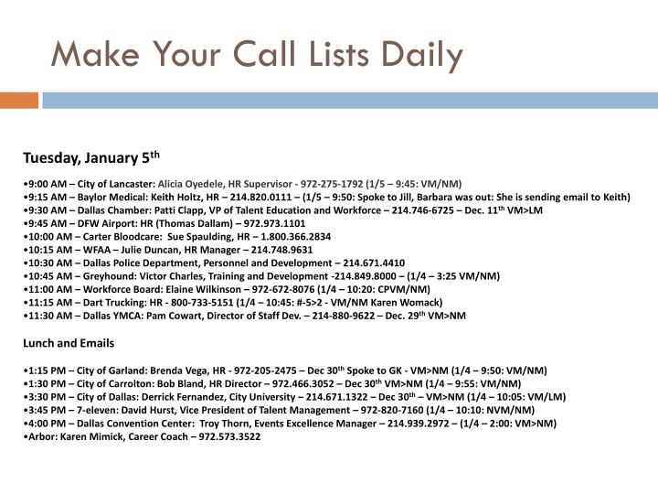 Make Your Call Lists Daily