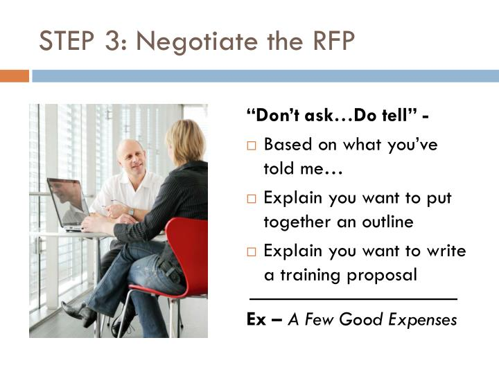 STEP 3: Negotiate the RFP