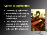 access to legislatures