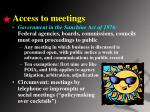 access to meetings
