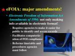 efoia major amendments