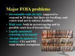 major foia problems