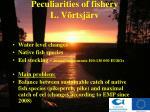 peculiarities of fishery l v rtsj rv