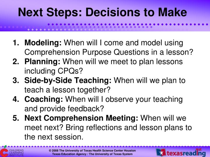 Next Steps: Decisions to Make
