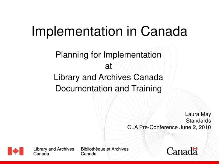 implementation in canada n.