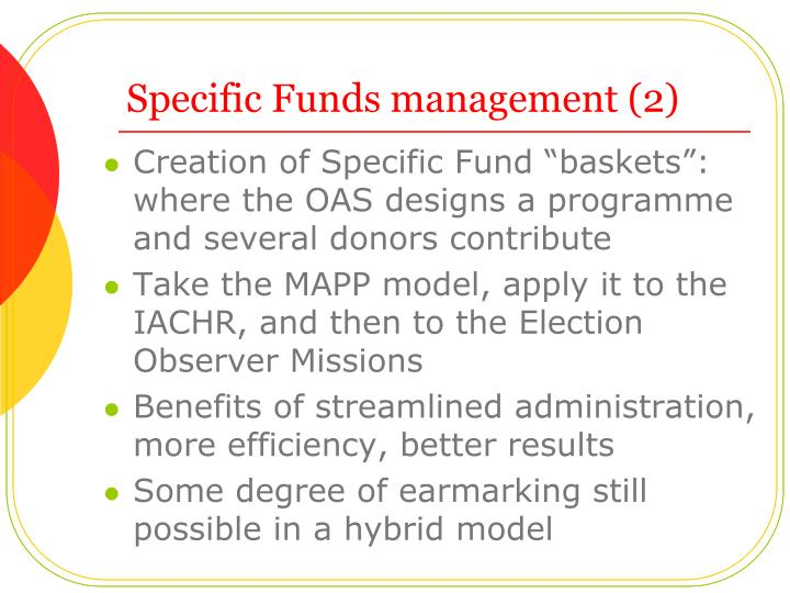 Specific Funds management (2)