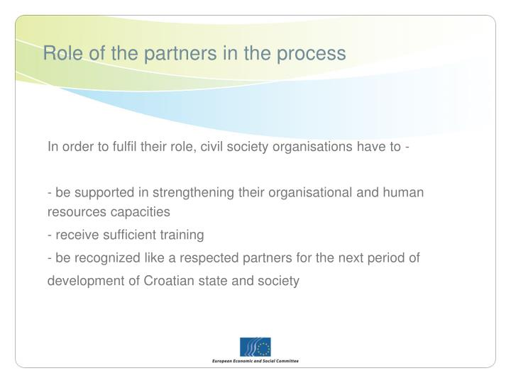 Role of the partners in the process
