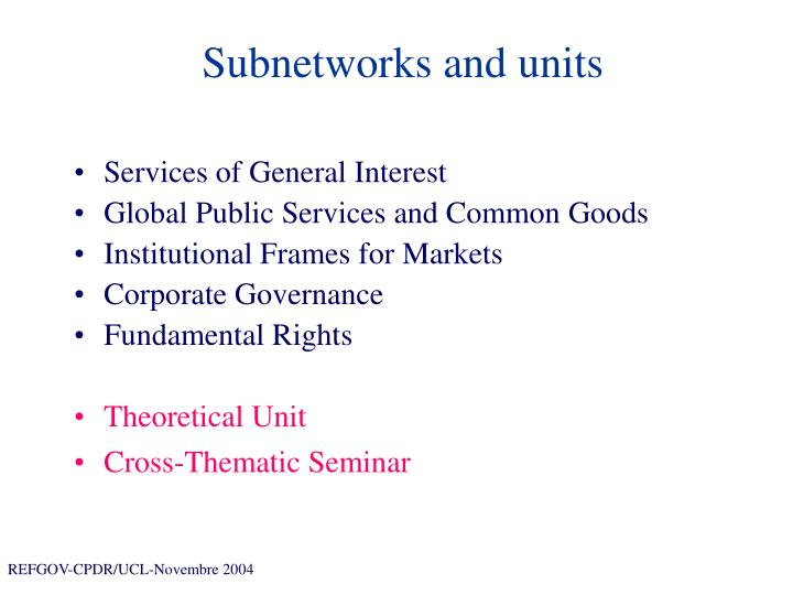 Subnetworks and units