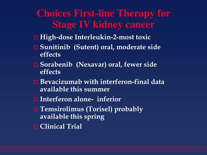 Choices first line therapy for stage iv kidney cancer