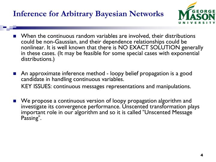 Inference for Arbitrary Bayesian Networks