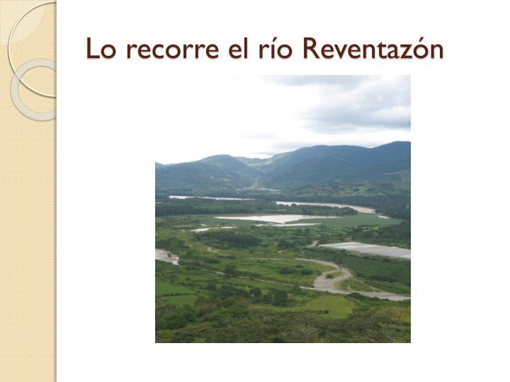 Lo recorre el río Reventazón