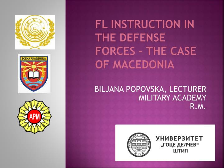Fl instruction in the defense forces the case of macedonia