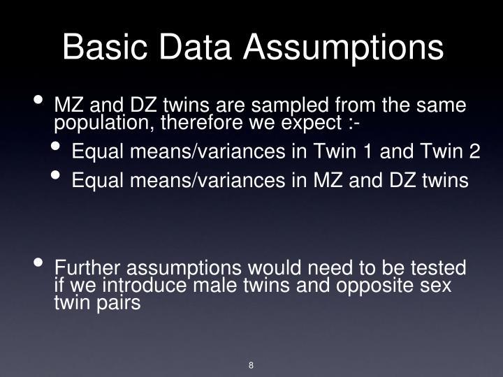 Basic Data Assumptions