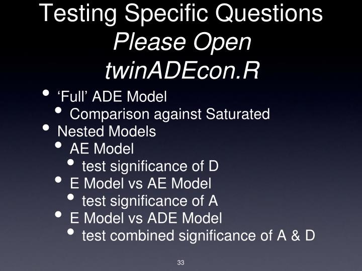 Testing Specific Questions