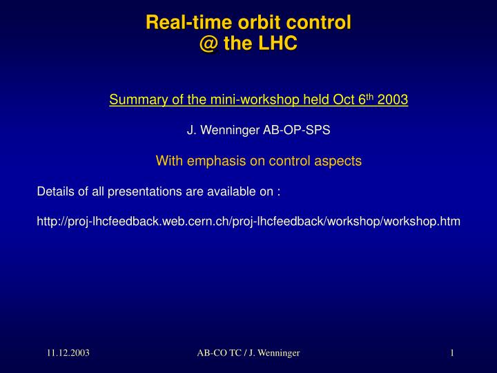 real time orbit control @ the lhc n.