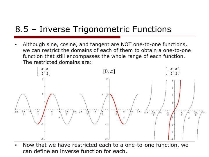8.5 – Inverse Trigonometric Functions
