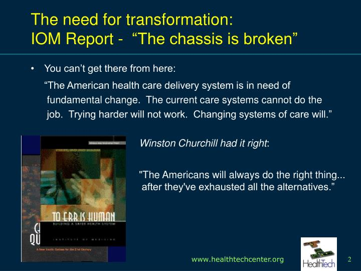 The need for transformation iom report the chassis is broken