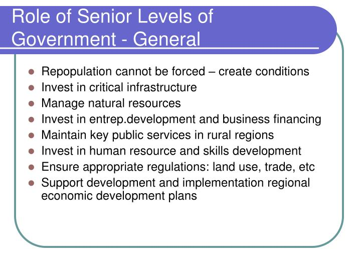 Role of Senior Levels of Government - General