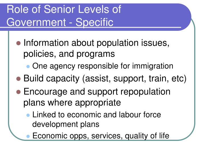 Role of Senior Levels of Government - Specific