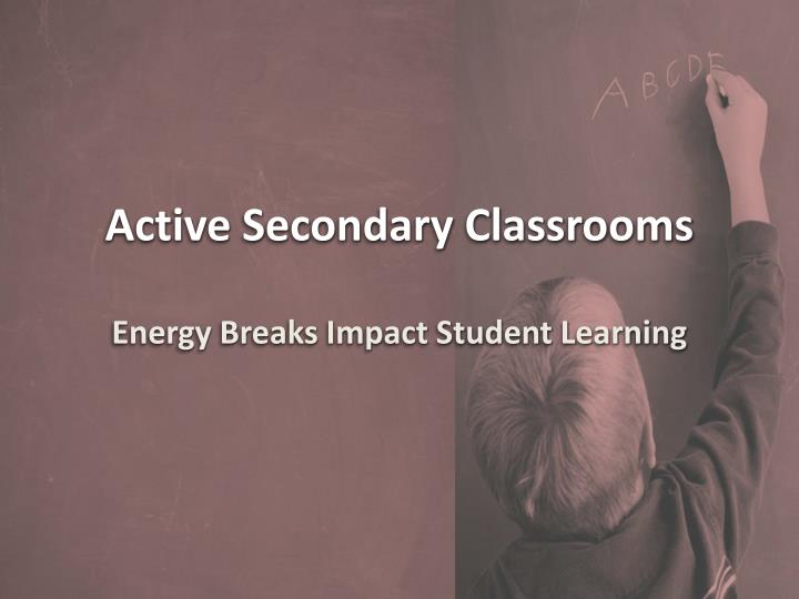 active secondary classrooms n.