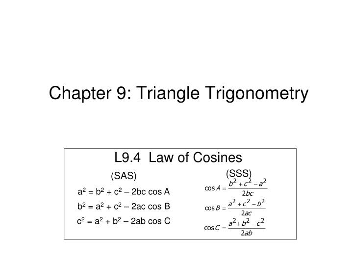 PPT - Chapter 9: Triangle Trigonometry PowerPoint ...